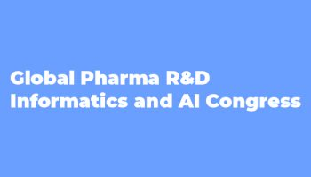 Scilligence at Global Pharma R&D Informatics and AI Congress, London – October 28-29, 2019