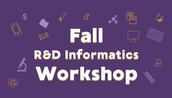 Scilligence Fall R&D Informatics Workshop, Catalyst, Cambridge, MA – October 16, 2019