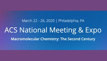 ACS National Meeting Philly – March 22-26, 2020