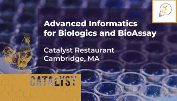 Advanced Informatics for Biologics and BioAssay – April 20, 2020